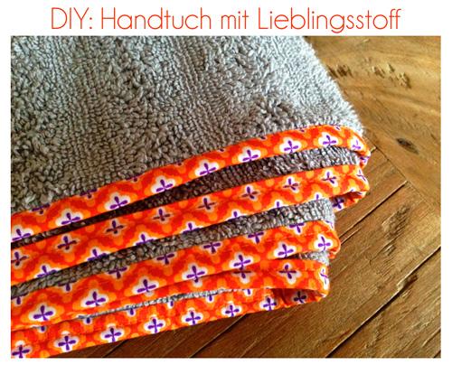 Handtücher mit Stoff einfassen mit dem Lieblingsdesign