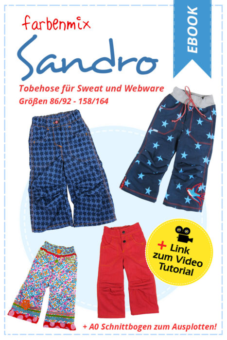 Ebook Tobehose Sandro - jetzt als überarbeitetes Schnittmuster neu im farbenmix Shop