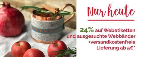 Weihnachtsrabatt Aktion nur heute bei Farbenmix 24% auf ausgesuchte Webbänder und Etiketten...