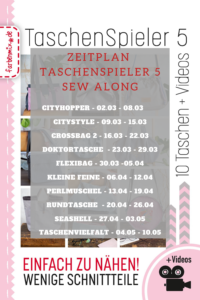 Zeitplan Taschenspieler 5 Sew Along